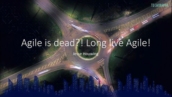 Agile is dead?! Long live Agile